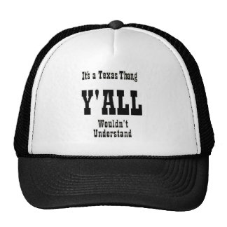 It's a Texas Thang Hat
