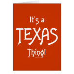 It's A Texas Thing! Card