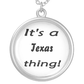 It's a Texas thing! Pendant