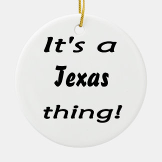 It's a Texas thing! Double-Sided Ceramic Round Christmas Ornament