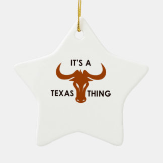 ITS A TEXAS THING Double-Sided STAR CERAMIC CHRISTMAS ORNAMENT