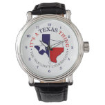 It's A Texas Thing Wrist Watch