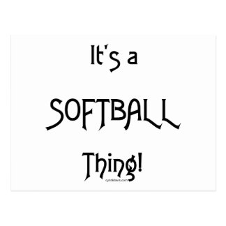 It's A Thing...Softball Postcard