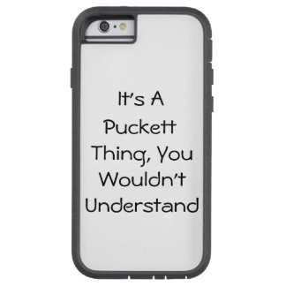 It's A Thing You Wouldn't Understand iPhone 6 Case