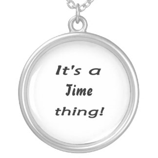 It's a time thing! round pendant necklace