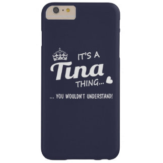 It's a Tina thing Barely There iPhone 6 Plus Case