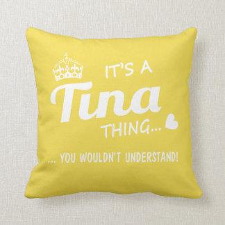 It's a Tina thing Throw Pillow