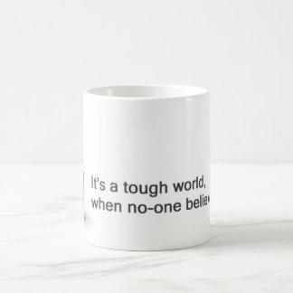 It's a Tough World Mug