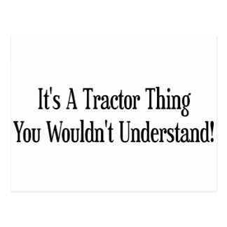 Its A Tractor Thing You Wouldnt Understand Postcard