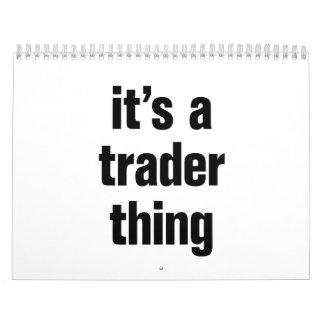 its a trader thing calendar