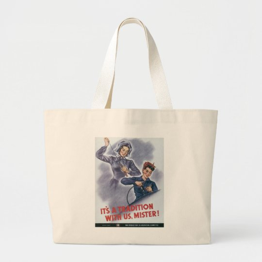 It's a Tradition with Us, Mister! Large Tote Bag