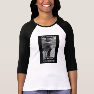 ITs A Twin Thing T Shirt