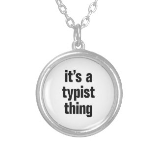 its a typist thing round pendant necklace