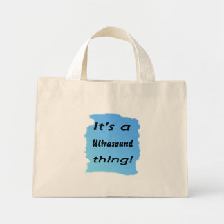 It's a ultrasound thing! tote bags