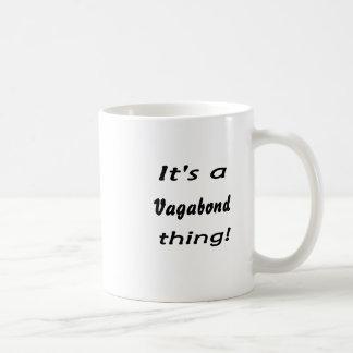 It's a vagabond thing! coffee mug
