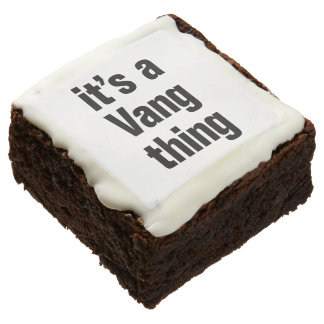its a vang thing square brownie