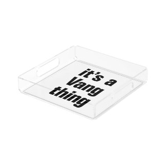 its a vang thing square serving trays