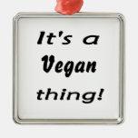 It's a vegan thing! square metal christmas ornament