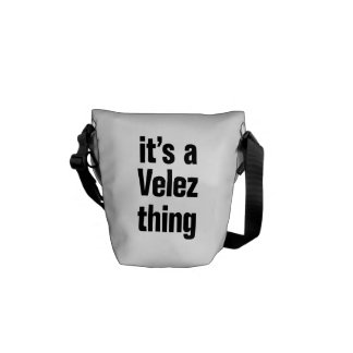 its a velez thing messenger bag