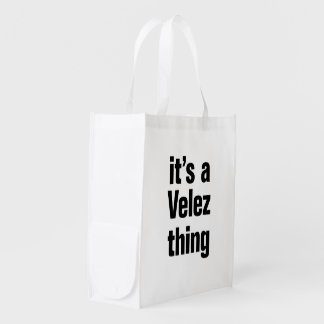 its a velez thing grocery bags