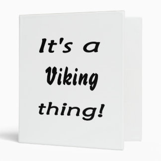 It's a Viking thing! 3 Ring Binder