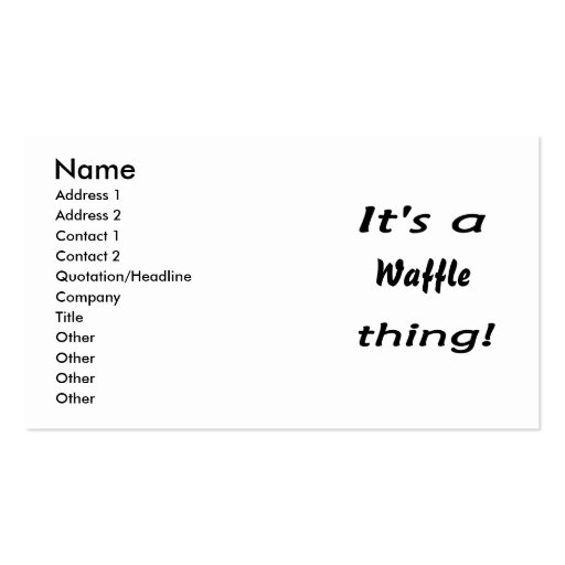 It's a waffle thing! business card templates