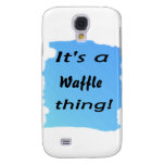 It's a waffle thing! samsung galaxy s4 covers