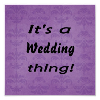 It's a Wedding thing! Poster