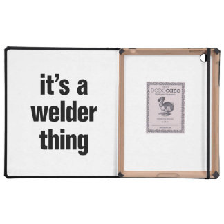 its a welder thing iPad folio cases