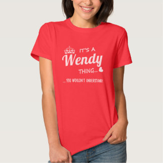It's a Wendy thing T Shirt