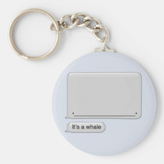 It's a Whale keychain
