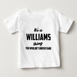 It's a Williams Thing You wouldn't understand Shirt