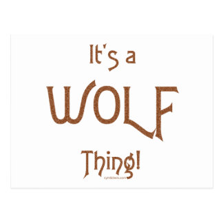 It's a Wolf Thing! Postcard