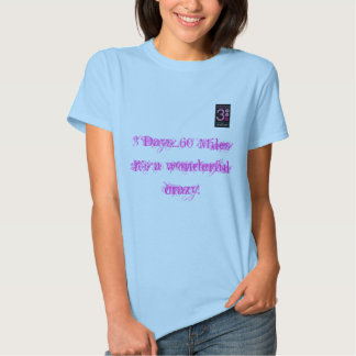 It's a wondeful crazy T-Shirt