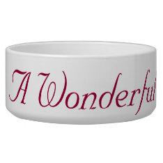 It's A Wonderful Life Dog Bowl at Zazzle