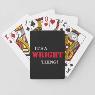IT'S A WRIGHT THING! POKER CARDS