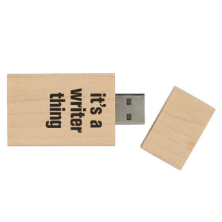 its a writer thing wood flash drive