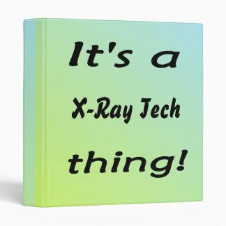 It's a x-ray tech thing 3 ring binder