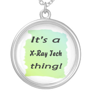 It's a x-ray tech thing round pendant necklace