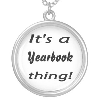 It's a yearbook thing! round pendant necklace