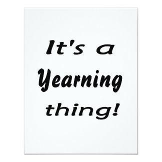 It's a yearning thing! custom invite