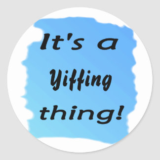 It's a Yiffing thing! Stickers