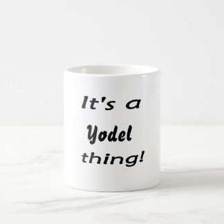 It's a yodel thing! classic white coffee mug