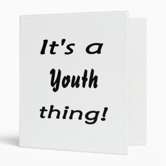 It's a youth thing! 3 ring binders