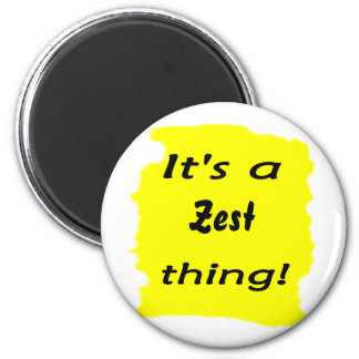 It's a zest thing! 2 inch round magnet