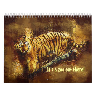 It's a zoo out there! calendar