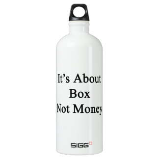 It's About Box Not Money SIGG Traveler 1.0L Water Bottle