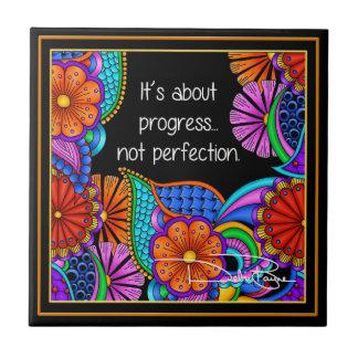 It's About Progress Ceramic Tile