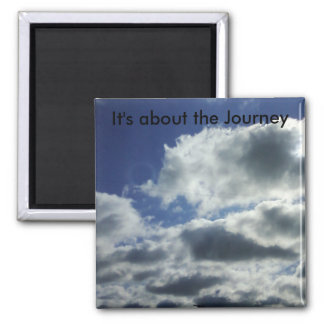 It's about the Journey 2 Inch Square Magnet