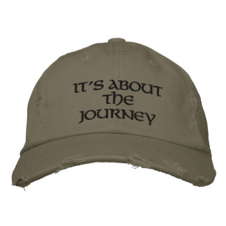 It's about the Journey Embroidered Baseball Cap